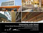 Innovating with Wood: Four Demonstration Projects